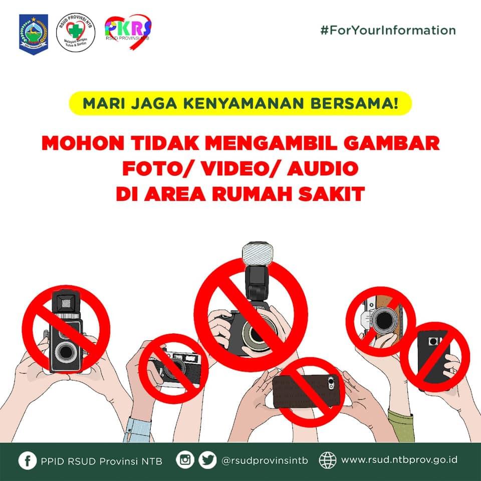 Himbauan Untuk Tidak Mengambil Foto, Video dan Audio