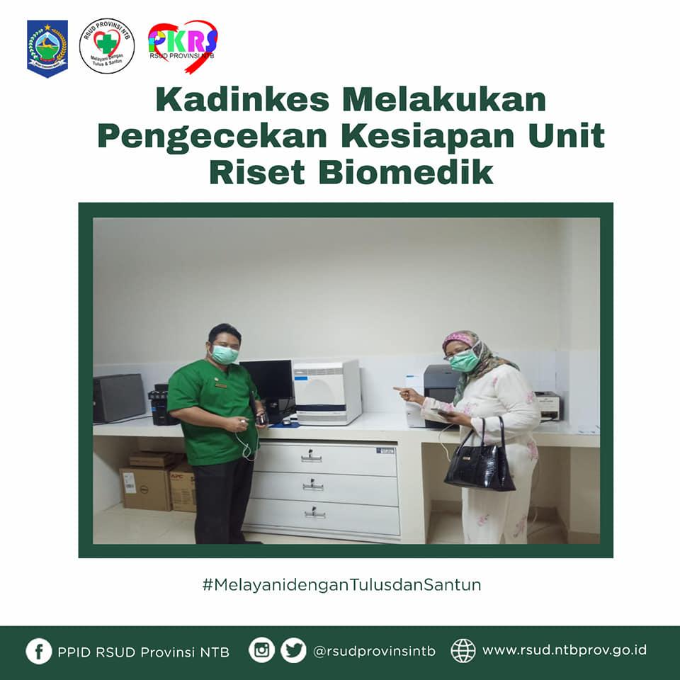 Kepala Dinas Provinsi NTB Melakukan Pengecekan Kesiapan Unit Riset Biomedik RSUD Provinsi NTB