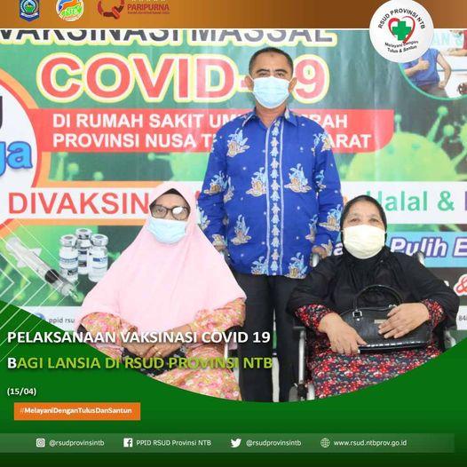 Pelaksanaan Vaksinasi COVID-19 Bagi Lansia di RSUD Provinsi NTB