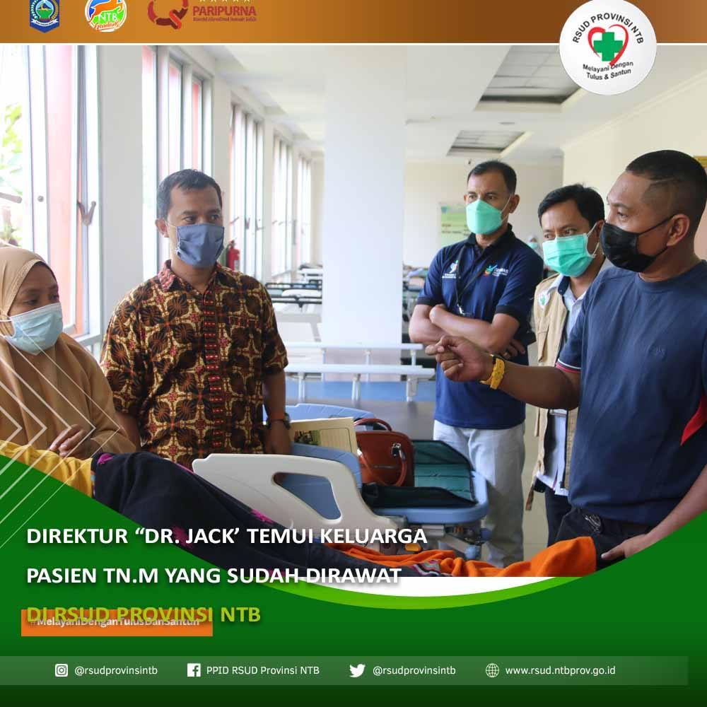 """Direktur """"dr. Jack"""" Temui Keluarga Pasien Tn. M yang Sudah Dirawat di RSUD Provinsi NTB"""