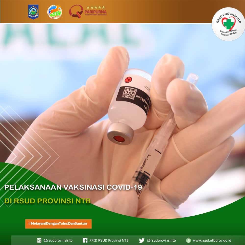 Pelaksanaan Vaksinasi COVID-19 di RSUD Provinsi NTB (17/05)