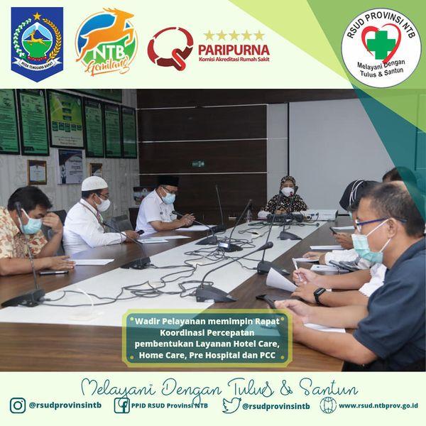 Wadir Pelayanan Memimpin Rapat Koordinasi Percepatan Pembentukan Layanan Hotel Care, Home Care, Pre Hospital dan PCC