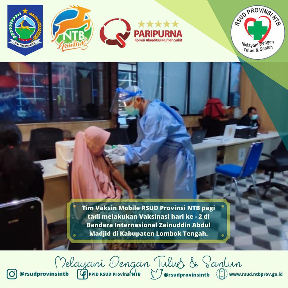 Tim Vaksin Mobile RSUD Provinsi NTB Pagi Tadi Melakukan Vaksinasi Hari Ke-2 di Bandara Internasional Zainuddin Abdul Madjid di Kabupaten Lombok Tengah