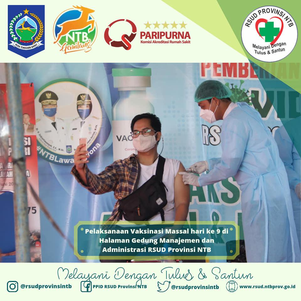 Pelaksanaan Vaksinasi Massal Hari Ke-9 di Halaman Gedung Manajemen dan Administrasi RSUD Provinsi NTB