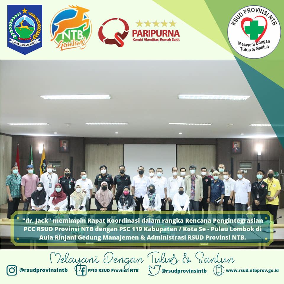 dr. Jack Pimpin Rapat Koordinasi Terkait Rencana Integrasi PCC RSUD Provinsi NTB dengan PSC 119 Seluruh Kabupaten/Kota Se-Pulau Lombok