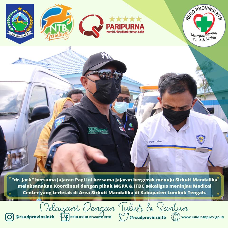 dr. Jack Bersama Jajaran Mengunjungi Srikuit Mandalika dalam Upaya Persiapan Maksimal RSUD Provinsi NTB Sebagai Rumah Sakit Rujukan