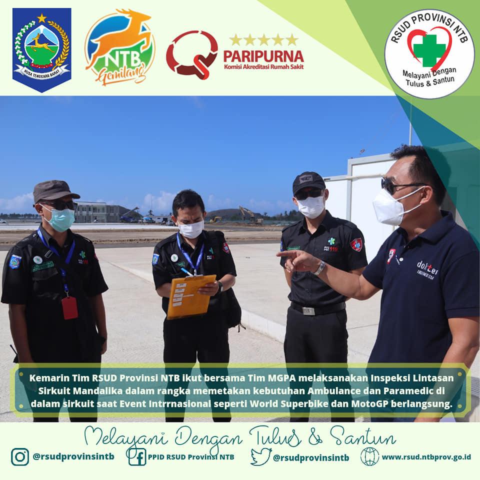 Tim PCC RSUD Provinsi NTB Bersama Tim MGPA Melaksanakan Inpeksi Lintasan Sirkuit Mandalika